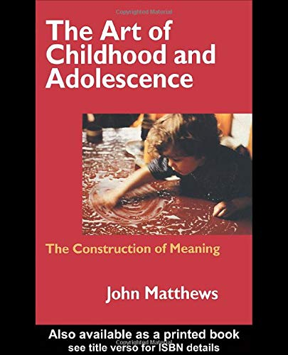the-art-of-childhood-and-adolescence-the-construction-of-meaning