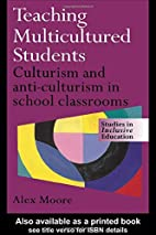 Teaching Multicultured Students: Culturalism…