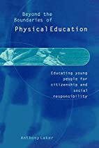Beyond the Boundaries of Physical Education:…