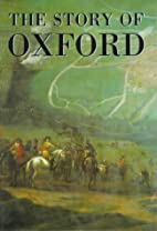 The Story of Oxford by Museum of Oxford