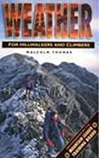 Weather for Hillwalkers and Climbers…