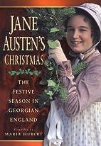 Jane Austen's Christmas by Maria Hubert