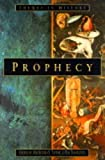 Taithe, Bertrand: Prophecy: The Power of Inspired Language in History, 1300-2000