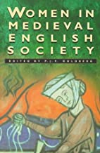 Women in Medieval English Society by P. J.…
