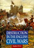 Porter, S.: Destruction in the English Civil Wars
