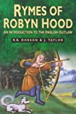 Dobson, R. B.: The Rymes of Robyn Hood: An Introduction to the English Outlaw