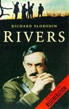 Rivers: As Seen in Regeneration by Richard…