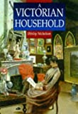 Nicholson, Shirley: A Victorian Household