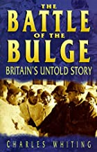 The Battle of the Bulge: Britain's Untold…