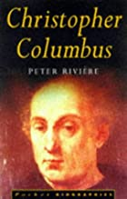 Christopher Columbus by Peter Riviere