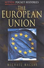 The European Union (Pocket Histories) by…