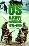 Forty, George: Us Army Handbook 1939-1945