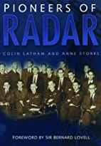 Pioneers of Radar by Colin Latham