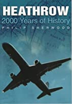 Heathrow: 2000 Years of History in Old…
