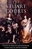 Cruickshanks, Eveline: The Stuart Courts