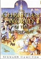 The Christian World of the Middle Ages by…