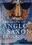 Higham, N. J.: The Death of Anglo-Saxon England