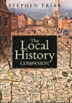 Local History Companion by Stephen Friar