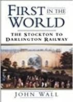 First in the World: The Stockton to…