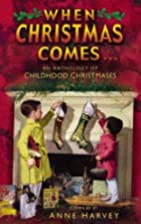 When Christmas Comes: An Anthology of…
