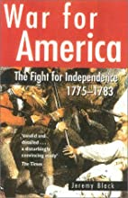 War for America: The Fight for Independence…