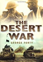 The Desert War by George Forty