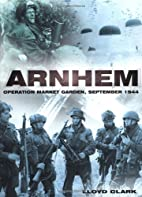 Arnhem: Operation Market Garden, September…