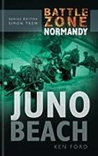 Juno Beach by Ken Ford