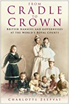 From Cradle to Crown: British Nannies and…