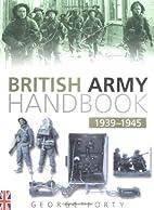 The British Army Handbook 1939-1945 by…