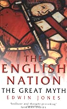 The English Nation: The Great Myth by Edwin…