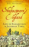 Pritchard, Ron: Shakespeare&#39;s England: Life in Elizabethan &amp; Jacobean Times