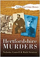 Hertfordshire Murders by Nicholas Connell