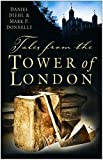Diehl, Daniel: Tales from the Tower of London