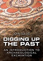 Digging Up the Past: An Introduction to…
