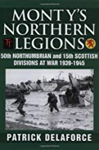Monty's Northern Legions: 50th Tyne…