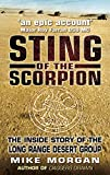 Morgan, Mike: Sting of the Scorpion: The Inside Story of the Long Range Desert Group
