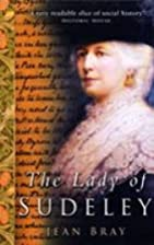 The Lady of Sudeley by Jean Bray