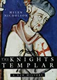 Nicholson, Helen: The Knights Templar