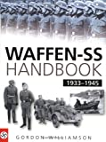 Williamson, Gordon: Waffen-ss Handbook: 1933-1945