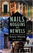 Nails, Noggins and Newels: An Alternative…