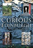 Turnbull, Michael T. R. B.: Curious Edinburgh