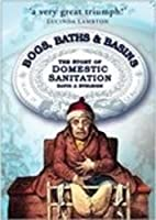 Bogs, Baths and Basins: The Story of…