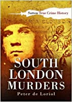 South London Murders (Sutton True Crime…