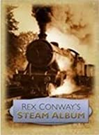 Rex Conway's Steam Album by Rex Conway