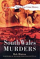South Wales Murders (True Crime History)…