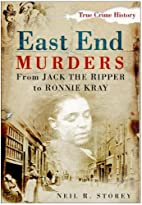 East End Murders: From Jack the Ripper to…
