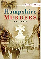 Hampshire Murders (Sutton True Crime…