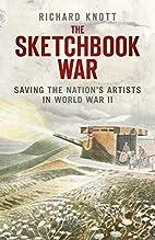 The Sketchbook War: Saving the Nation's…
