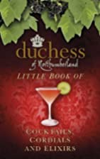 Little Book of Cocktails, Cordials and…